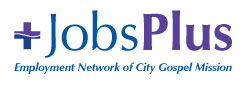 JobsPlus, Employment Network of City Gospel Mission